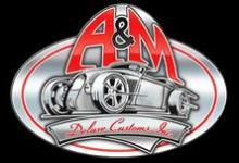 A and M Deluxe Customs
