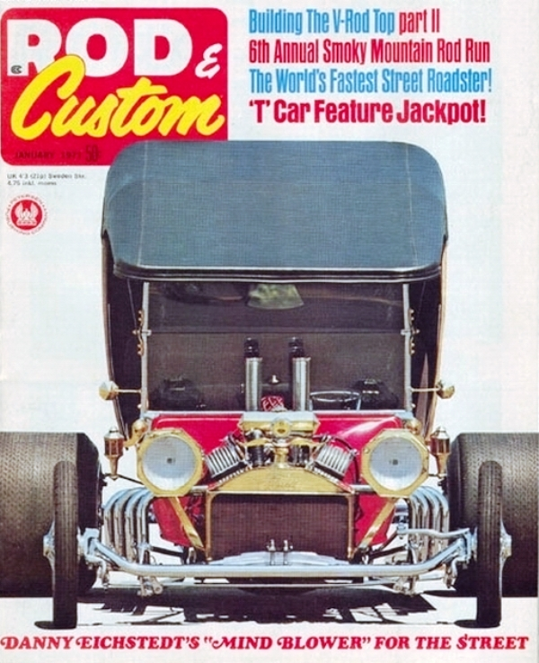 Danny Eichstedt's LEG SHOW T-Bucket on cover of January 1971