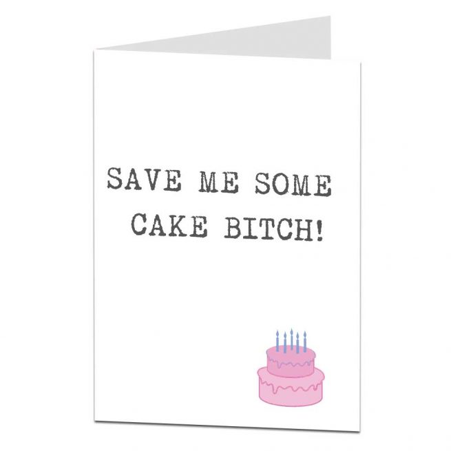 save me some cake funny birthday card