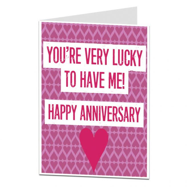 Lucky to Have Me Funny Anniversary Card