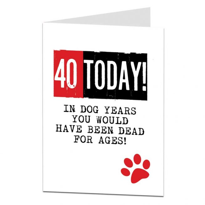 40th Birthday Card Dog Years