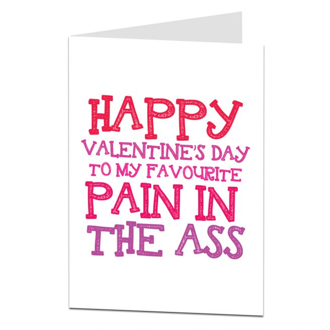 Valentine Card Pain In The Ass