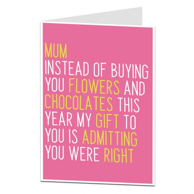 Admitting You Were Right Mother's Day Card