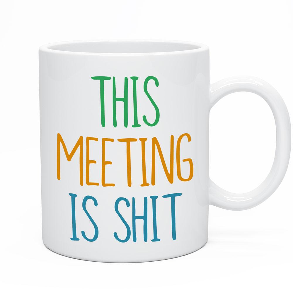 This Meeting Is Shit Mug