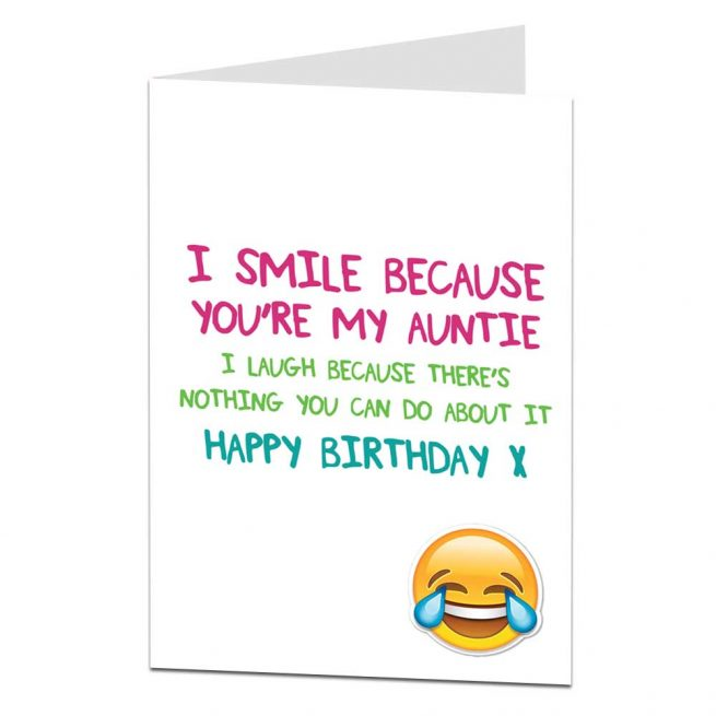 I Smile Because You're My Auntie Birthday Card
