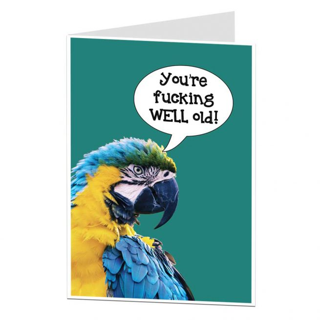 Fucking Well Old Parrot Funny Birthday Card