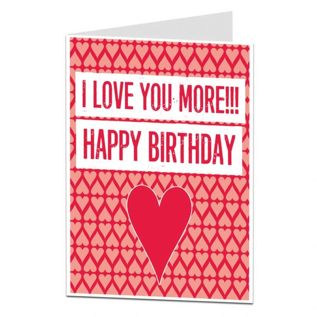 I love you more birthday card