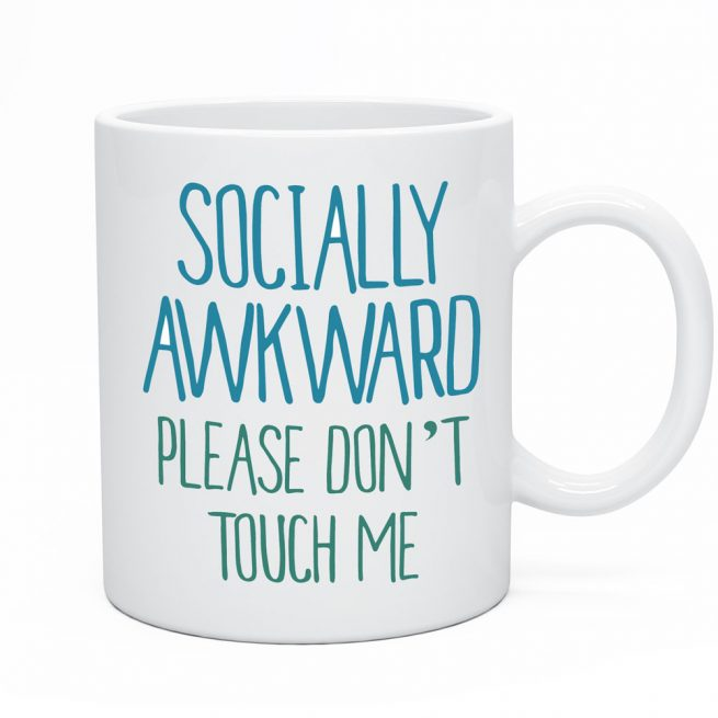 Socially Awkward Funny Mug