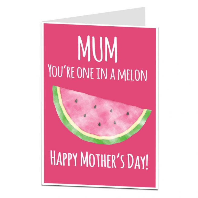 One in a melon Mother's Day Card