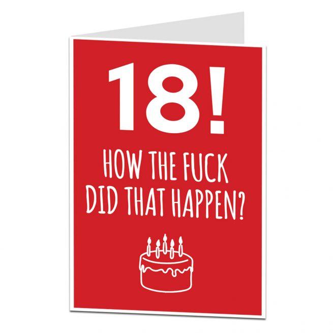 18th Birthday Card How The Fuck