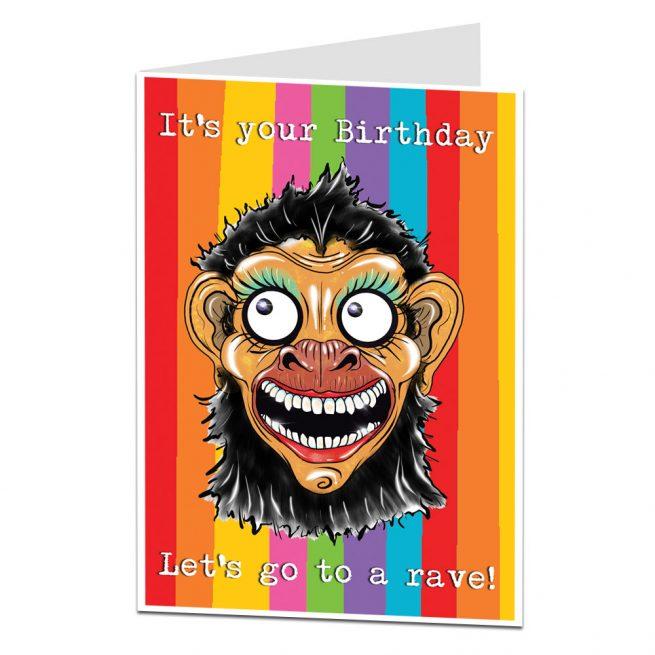 Birthday Card Go To A Rave