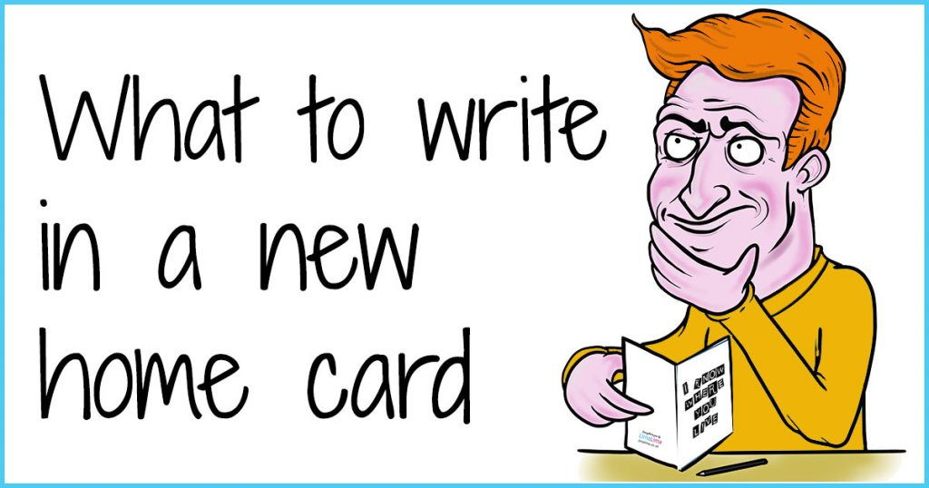What To Write In A New Home Card