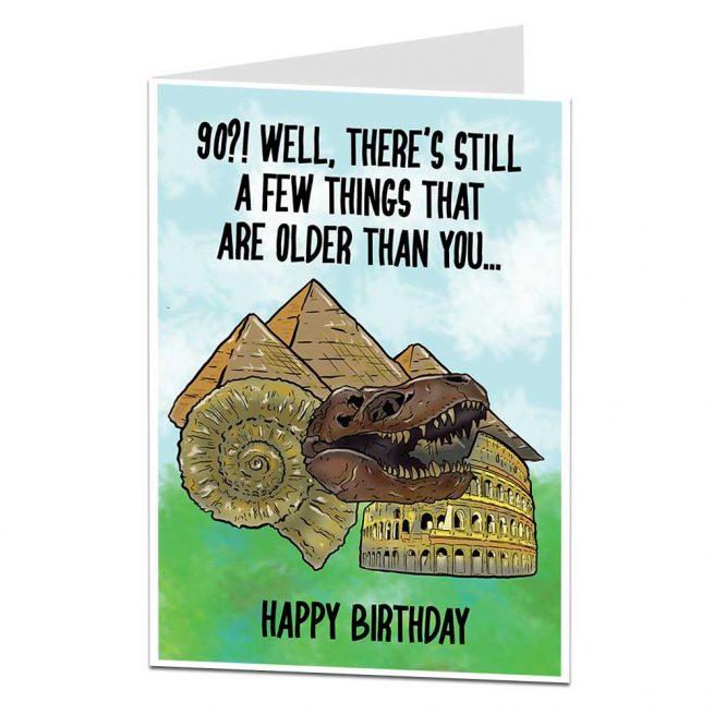 Funny 90th Birthday Card A Few Things Older
