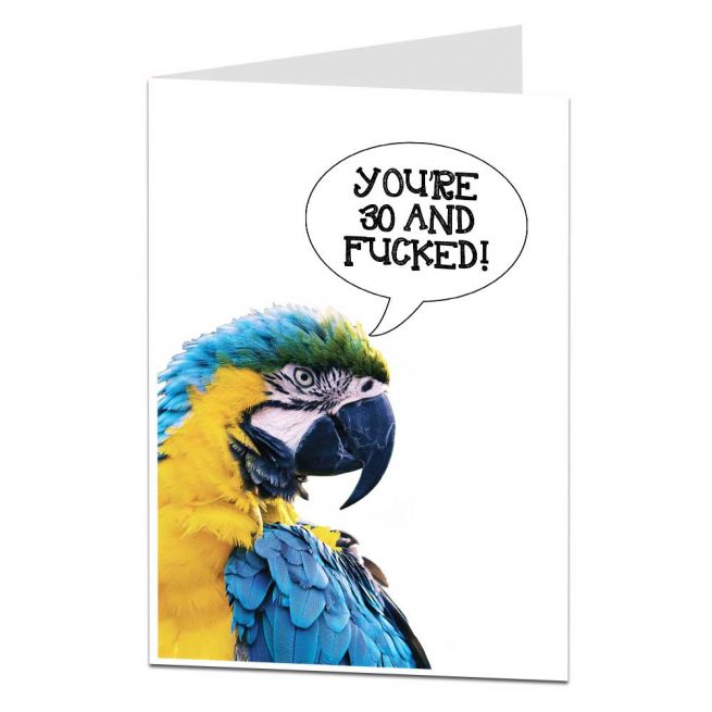 Youre 30 And Fucked Birthday Card
