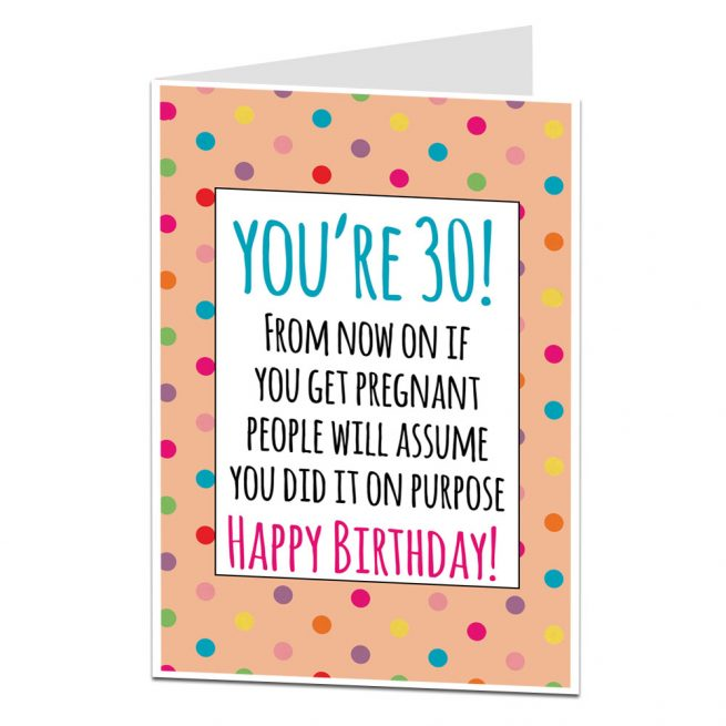 Funny 30th Birthday Card For Her Getting Pregnant Joke