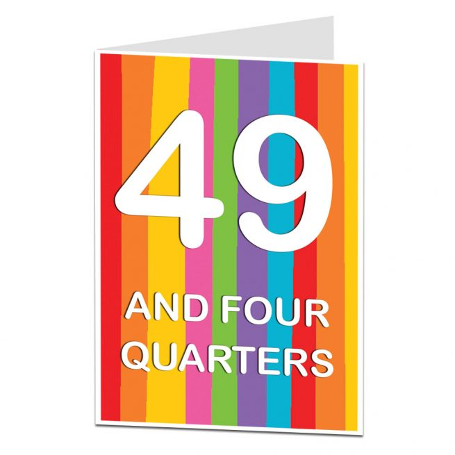 49 And Four Quarters 50th Birthday Card