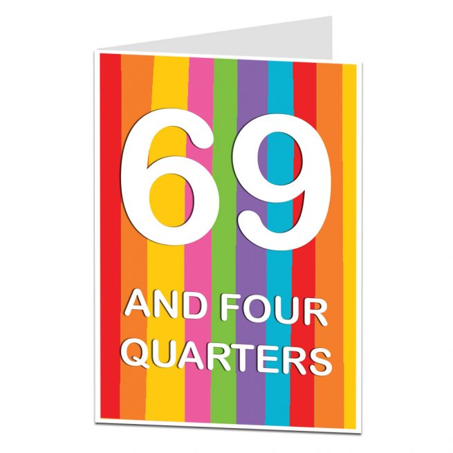 69 And Four Quarters 70th Birthday Card
