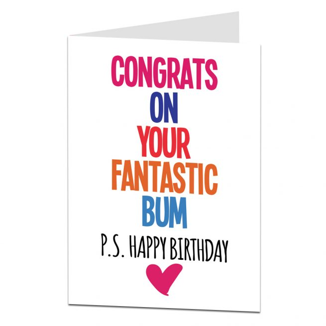 Congrats On Your Fantastic Bum Birthday Card