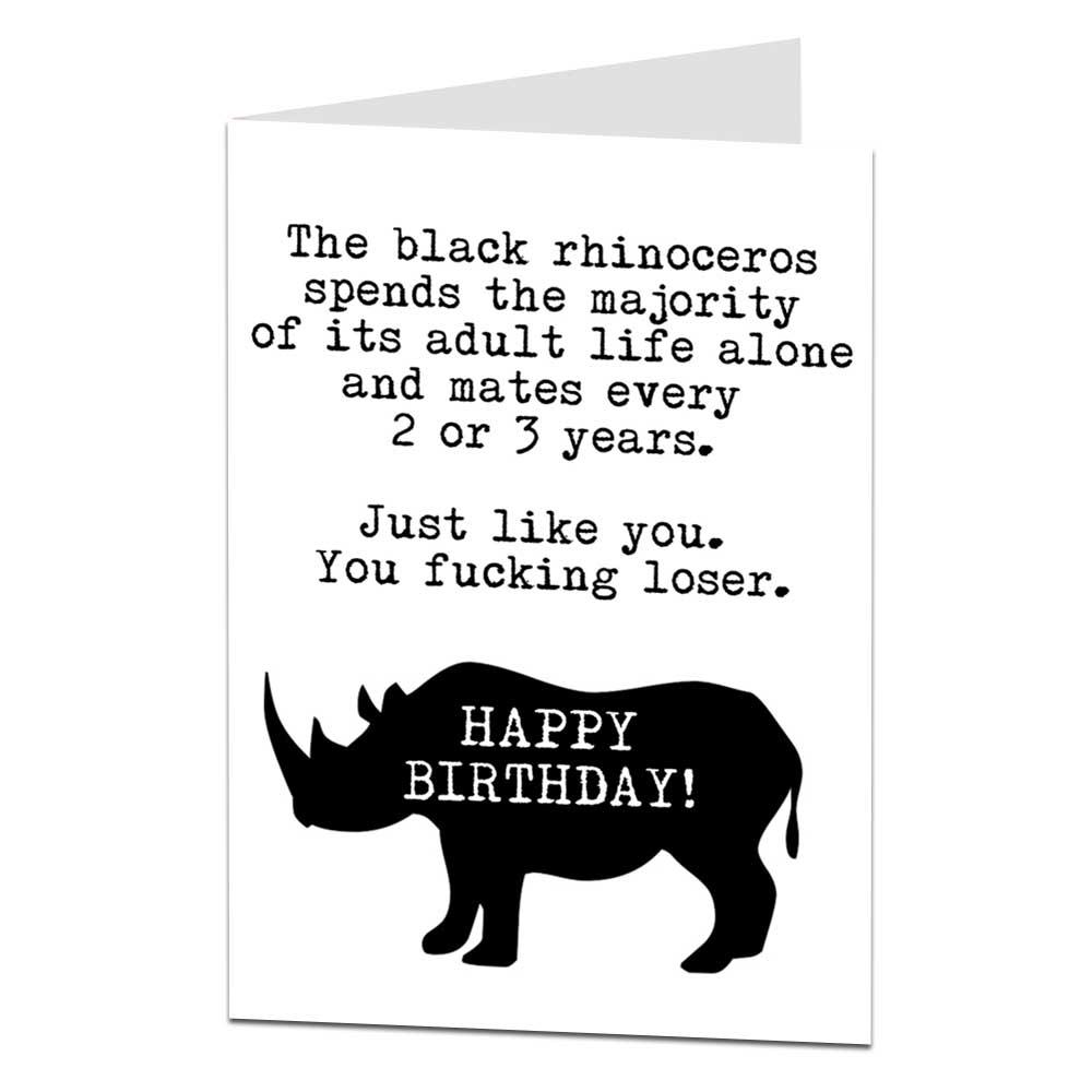 Funny Insulting Birthday Card Black Rhino