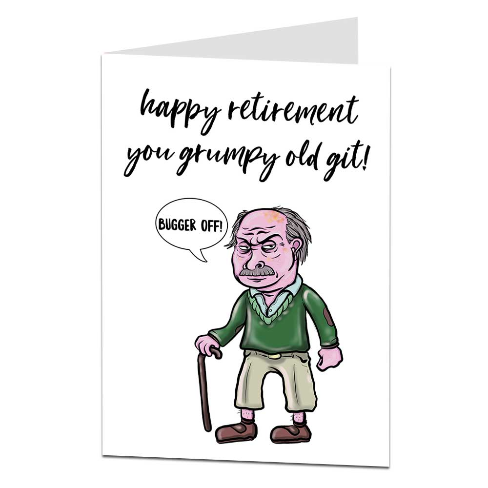 Grumpy Old Git Retirement Card