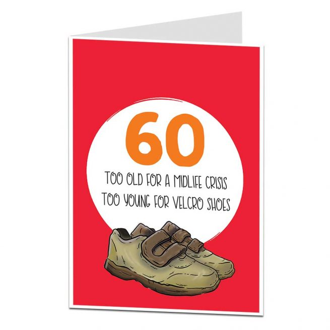 Too Late For Midlife Crisis 60th Birthday Card