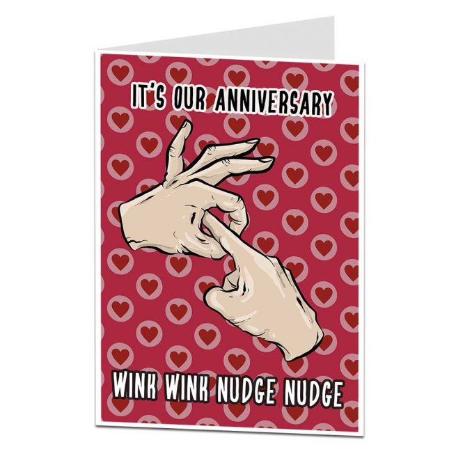 Wink Wink Nudge Nudge Anniversary Card