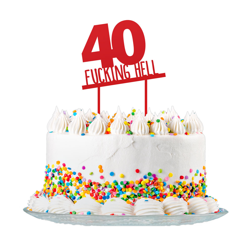 Remarkable 40Th Birthday Cake Topper Red Acrylic Rude Funny Party Decorations Funny Birthday Cards Online Elaedamsfinfo