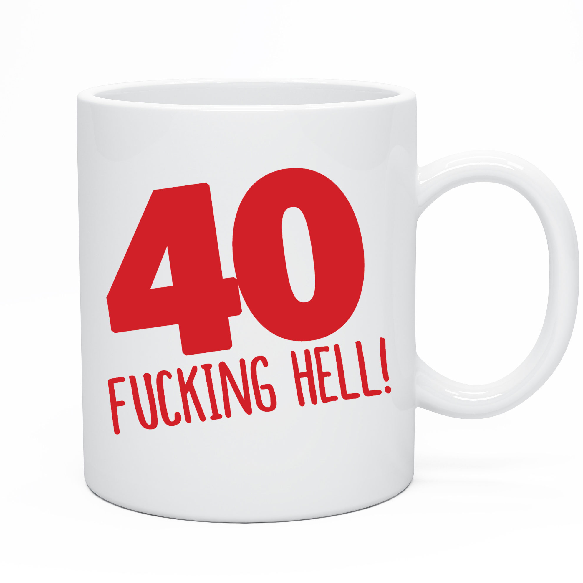 Funny 40th Birthday Mug Gift Idea Present for 40 today Men & Women