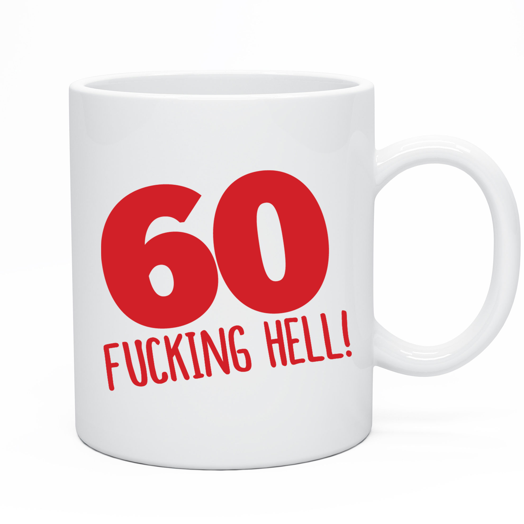 Funny 60th Birthday Mug Gift Idea Present for 60 today Men & Women