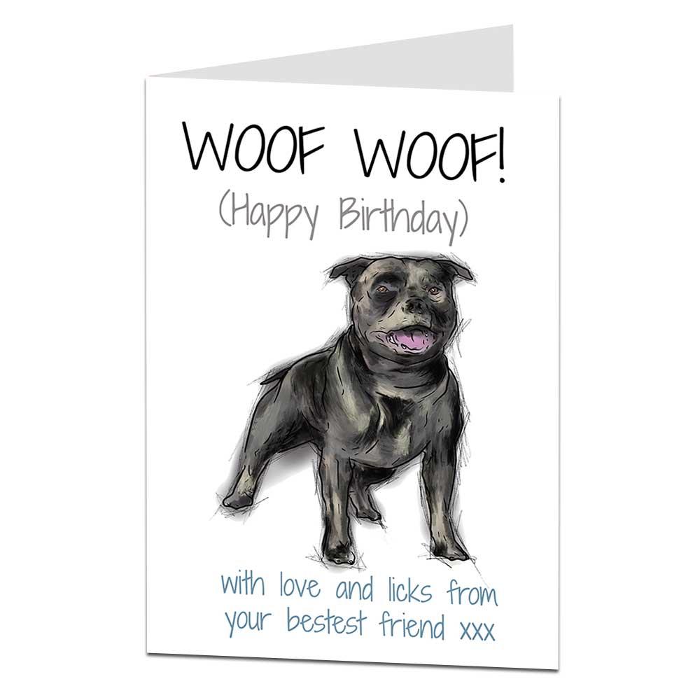 Staffie Birthday Card Woof