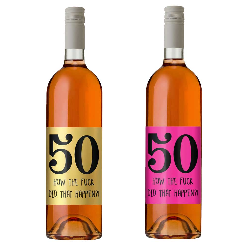 funny 50th birthday wine bottle label
