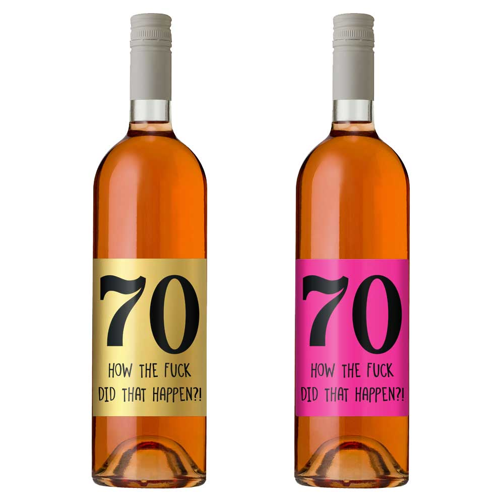 funny 70th birthday wine bottle label