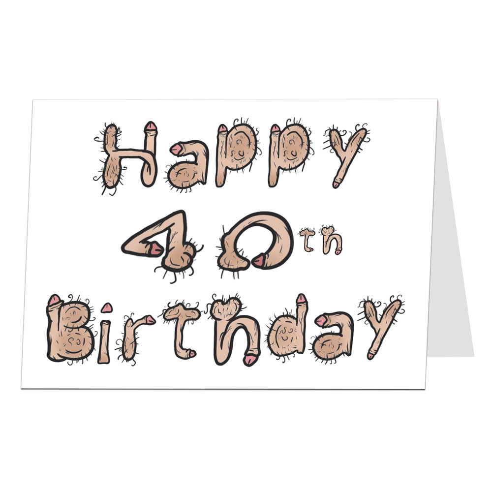 40th Birthday Card Willy Font