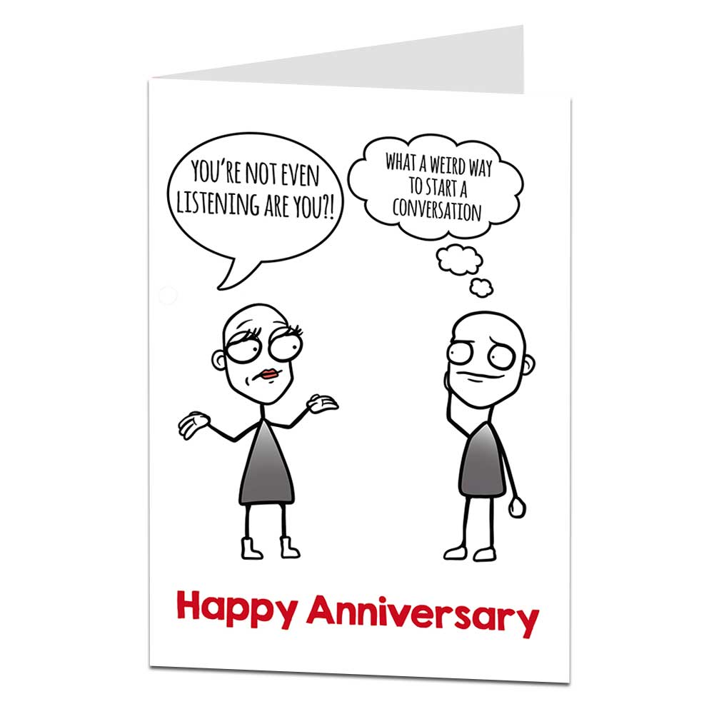 Not Even Listening Anniversary Card