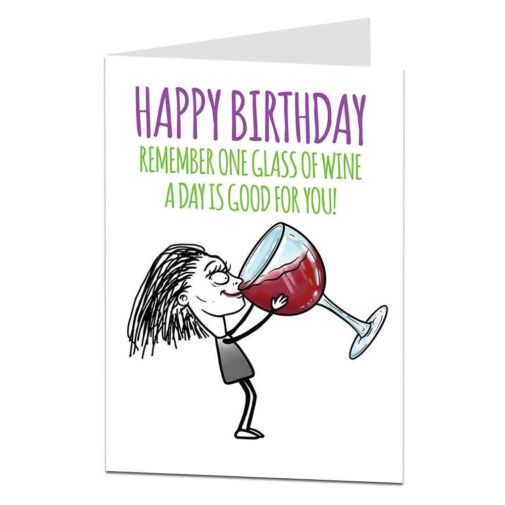 One Glass Of Wine A Day Birthday Card