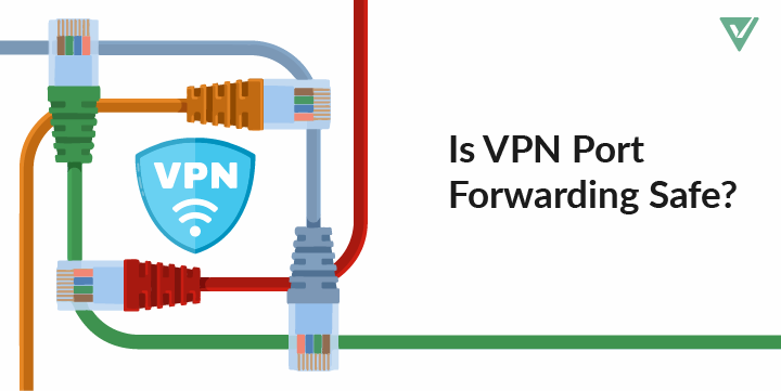 VPN Port Forwarding