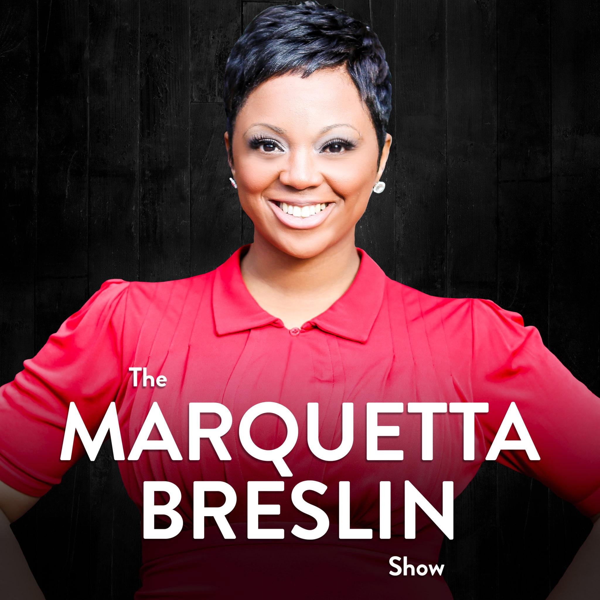 The Marquetta Breslin Show