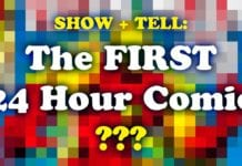 Show and Tell 03: The First 24 Hour Comic???