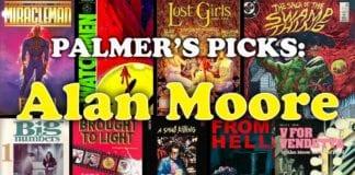 Wizard 14, Palmer's Picks: Alan Moore