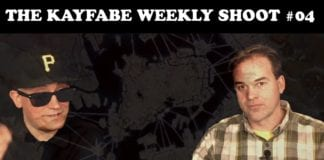 The Kayfabe Weekly Shoot 04