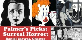 The Surreal Horror Comics of Dan Clowes, Chester Brown and Charles Burns, Palmers Picks Wizard 13