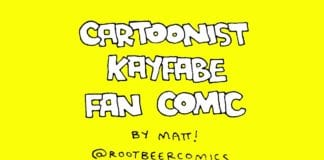 Cartoonist Kayfabe Fan Comic by Matt Harrison