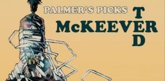 Cartoonist Kayfabe: Wizard 18 Palmers Picks, Ted McKeever