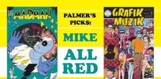 Cartoonist Kayfabe: Wizard 21 Palmers Picks: Mike Allred