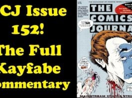 Cartoonist Kayfabe: The Comics Journal Issue 152, the Complete Kayfabe Commentary