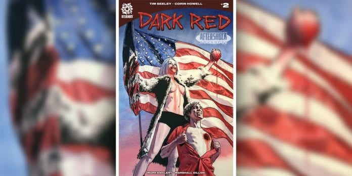 Exclusive AfterShock Preview: DARK RED #2 By Tim Seeley & Corin Powell