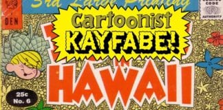 Cartoonist Kayfabe: Dennis The Menace In Hawaii, Kayfabe Commentary