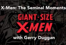 X-Men Seminal Moments: Gerry Duggan on GIANT SIZE X-MEN