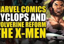Comics Explained – Cyclops & Wolverine Reform The X-Men (Uncanny X-Men Vol 2: This Is Forever)