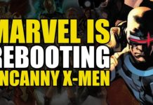 Comics Explained – Marvel Rebooting The Uncanny X-Men?!